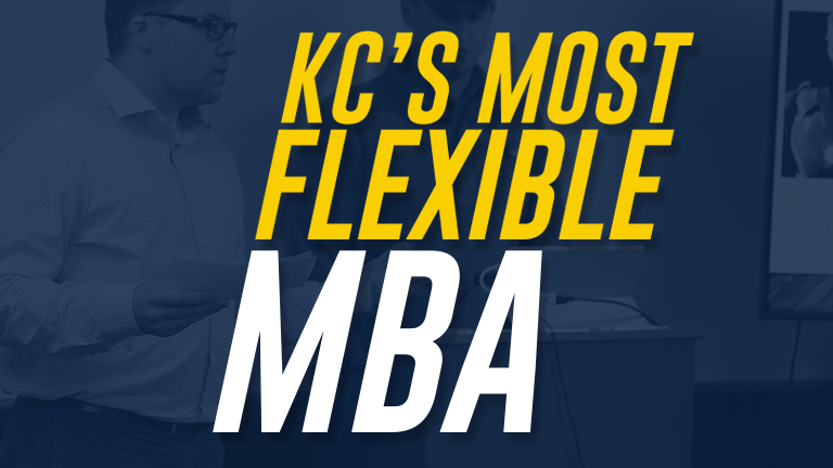 Kansas City's Most Flexible MBA