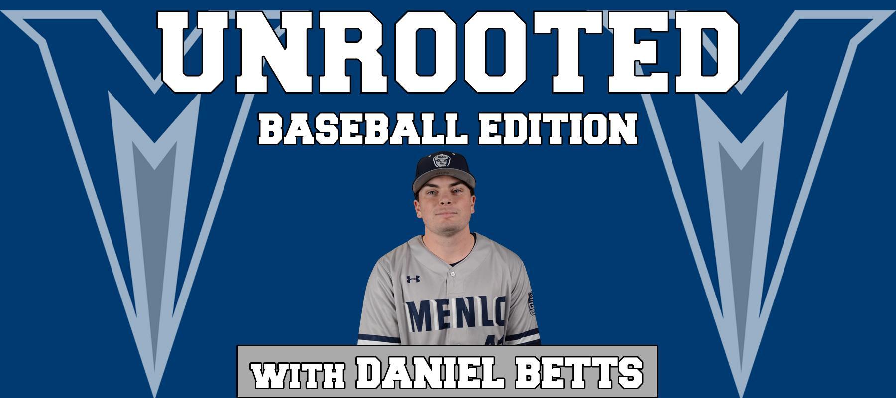 Unrooted: Baseball 2018, Ep  9 | Menlo College Athletics Athletics